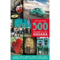 300 Reasons to Love Havana by Heidi Hollinger, 9781988002620