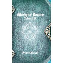 Writings of Nietzsche: Volume III by Friedrich Wilhelm Nietzsche, 9781988297910