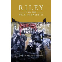 Riley and the Roaring Twenties by James Anderson O'Neal, 9781988915043