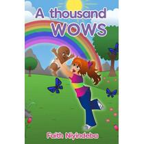 A Thousand Wows: A Phenomenal Sight by Niyindeba Faith, 9781999366902