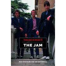 This Day In Music's Guide To The Jam by Rick Buckler, 9781999592776