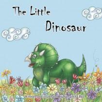 The Little Dinosaur by Samantha Ball, 9781999605902