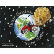 Farmer Christmas: Tractor travels by Catherine Baddeley, 9781999648411