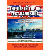 The Life in the UK Test Handbook: in Thai and English: 2019 by Saengduean Thompson, 9781999665029