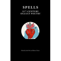 Spells: 21st-Century Occult Poetry by Sarah Shin, 9781999675905