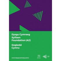 Dysgu Cymraeg: Sylfaen/Foundation (A2) - Gogledd Cymru/North Wales, 9781999686154