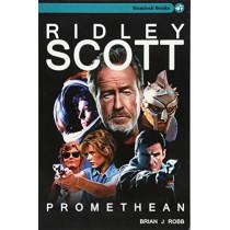 Ridley Scott: Promethean by Brian J Robb, 9781999824266
