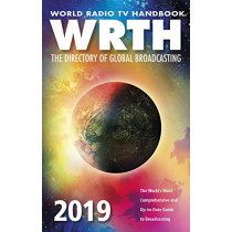 World Radio TV Handbook: The Directory of Global Broadcasting: 2019, 9781999830014