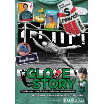 Glove Story: The Number 1 book for every goalkeeper, past and present., 9781999900809