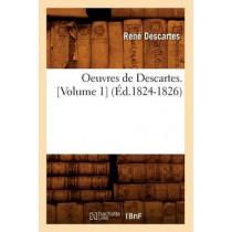 Oeuvres de Descartes. [volume 1] (Ed.1824-1826) by Rene Descartes, 9782012596030