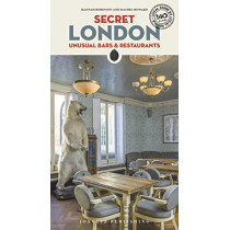 Secret London - Unusual Bars & Restaurants by Hannah Robinson, 9782361952808