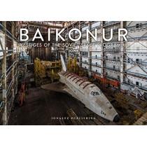 Baikonur: Vestiges of the Soviet Space Programme by Jonk, 9782361953775