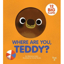 Where are You, Teddy? by Stephanie Babin, 9782408004347