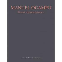 Manuel Campo: Fear of a Kitsch Existence (1989- 2017) by Menene Gras Balaguer, 9782757213001