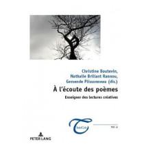 A l'Ecoute Des Poemes: Enseigner Des Lectures Creatives by Nathalie Brillant Rannou, 9782807601758