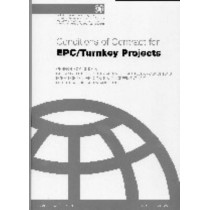 FIDIC Conditions for EPC / Turnkey Projects: Silver by Federation Internationale des Ingenieurs Conseils, 9782884320214