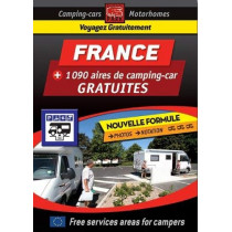 France Motorhome Stopovers - Guide to Free Aires: Camping Guides, 9782919004430