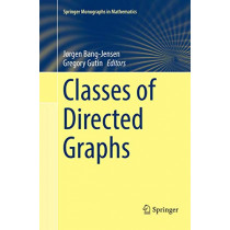 Classes of Directed Graphs by Jorgen Bang-Jensen, 9783030101220