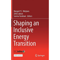 Shaping an Inclusive Energy Transition by Margot P. C. Weijnen, 9783030745851
