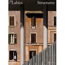 Labics - Structures: A System of Relations by Stefano Casciani, 9783038601289