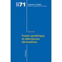Fusion Symaetrique Et Alternances Ditransitives by Egor Tsedryk, 9783039116096
