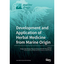 Development and Application of Herbal Medicine from Marine Origin by Tsong-Long Hwang, 9783039212217