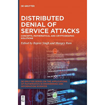 Distributed Denial of Service Attacks: Concepts, Mathematical and Cryptographic Solutions by Rajeev Singh, 9783110616750