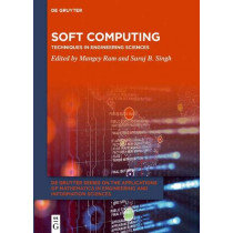 Soft Computing: Techniques in Engineering Sciences by Mangey Ram, 9783110625608