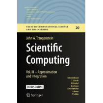 Scientific Computing: Vol. III - Approximation and Integration by John A. Trangenstein, 9783319691091