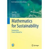 Mathematics for Sustainability by John Roe, 9783319766591