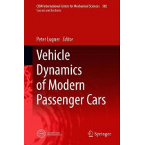 Vehicle Dynamics of Modern Passenger Cars by Peter Lugner, 9783319790077