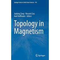 Topology in Magnetism by Jiadong Zang, 9783319973333