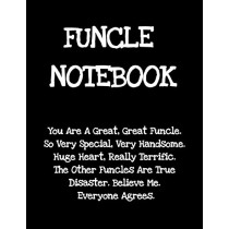 Funcle Notebook: Funny Saying Gifts from Niece Nephew for Worlds Best & Awesome Uncle Ever - Donald Trump Terrific Sibling Gag Gift Idea - Composition Notebook For Uncle's Day Christmas, Stocking Stuffer, Anniversary, Birthday by Don Great, 9783347001