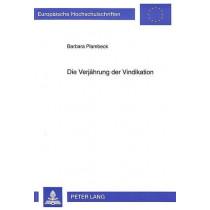 Die Verjaehrung Der Vindikation by Barbara Plambeck, 9783631311943