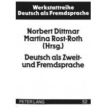 Deutsch ALS Zweit- Und Fremdsprache: Methoden Und Perspektiven Einer Akademischen Disziplin by Norbert Dittmar, 9783631317594