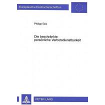 Die Beschraenkte Persoenliche Verbotsdienstbarkeit by Philipp Goz, 9783631317822