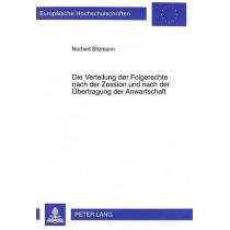 Die Verteilung Der Folgerechte Nach Der Zession Und Nach Der Uebertragung Der Anwartschaft by Norbert Sitzmann, 9783631338056