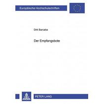 Der Empfangsbote by Dirk Barcaba, 9783631387597