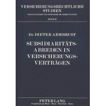 Subsidiaritaetsabreden in Versicherungsvertraegen by Dieter Armbrust, 9783631442975