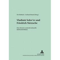 Vladimir Solov'ev Und Friedrich Nietzsche: Eine Deutsch-Russische Kulturelle Jahrhundertbilanz by Urs Heftrich, 9783631508008