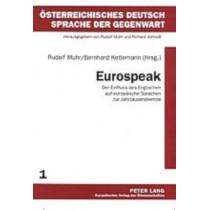Eurospeak: Der Einfluss Des Englischen Auf Europaeische Sprachen Zur Jahrtausendwende by Rudolf Muhr, 9783631523247