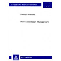 Personenschaden-Management by Christoph Hugemann, 9783631566206