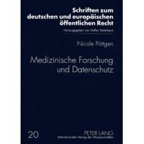 Medizinische Forschung Und Datenschutz by Nicole Pottgen, 9783631580509