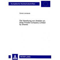 Die Vererbung Von Anteilen an Einer Private Company Limited by Shares by Daniel Jenderek, 9783631580936