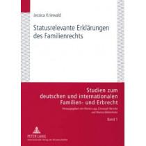 Statusrelevante Erklaerungen Des Familienrechts by Jessica Kriewald, 9783631582930