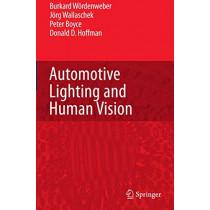 Automotive Lighting and Human Vision by Burkhard Wordenweber, 9783642071775