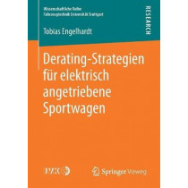 Derating-Strategien Fur Elektrisch Angetriebene Sportwagen by Tobias Engelhardt, 9783658182069