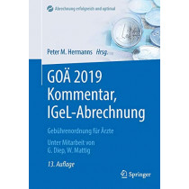 Goa 2019 Kommentar, Igel-Abrechnung: Gebuhrenordnung Fur AErzte by Peter M Hermanns, 9783662582107