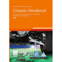 Chassis Handbook: Fundamentals, Driving Dynamics, Components, Mechatronics, Perspectives by Bernhard Heiing, 9783663205197