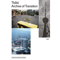 Tbilisi: Archive of Transition by Klaus Neuburg, 9783721209839